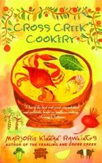 Cross Greek Cookery - Marjorie Kinnan Rawlings