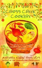 Cross Greek Cookery - Marjorie Kinnan Rawlings