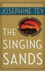 The Singing Sands - Josephine Tey