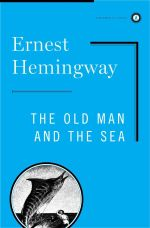 The Old Man and the Sea : Scribner Classics - Ernest Hemingway