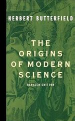 The Origins of Modern Science - Herb Butterfield