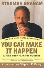 You Can Make it Happen : A Nine-Step Plan for Success - Morris A. Graham