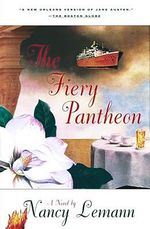 The Fiery Pantheon - Nancy Lemann