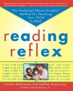 Reading Reflex : The Foolproof Phono-Graphix Method for Teaching Your Child to Read - Carmen McGuinness