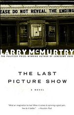 The Last Picture Show - Larry McMurtry