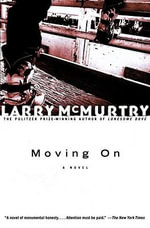 Moving on : A Novel - Larry McMurtry