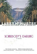 Somebody's Darling - Larry McMurtry