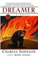 Dreamer : A Novel - Charles Richard Johnson