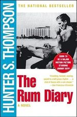 The Rum Diary : A Novel - Hunter S. Thompson