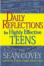 Daily Reflections for Highly Effective Teens - Stephen R. Covey