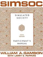 Simsoc : Simulated Society: Participant's Manual - William A. Gamson