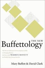 New Buffettology, the : How Warren Buffett Got and Stayed Rich in Markets Like This and How You Can Too! - BUFFETT