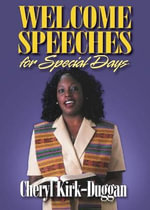 Welcome Speeches for Special Days : Women Preachers on the Creative Process - KIRK-DUGGAN