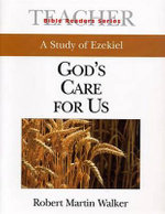 Bible Readers Series a Study of Ezekiel Leader : God's Care for Us - Brady B Whitehead, Jr.
