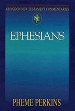 Abingdon New Testament Commentaries : Ephesians - Pheme Perkins
