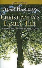 Christianity's Family Tree : What Other Christians Believe and Why - Sally D Sharpe