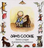 Sam's Cookie : Sam - Barbro Lindgren