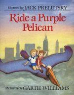 Ride a Purple Pelican - Jack Prelutsky