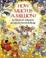 How Much Is a Million? - David M Schwartz