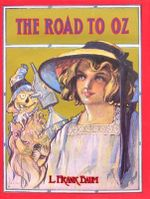 The Road to Oz - L. F. Baum