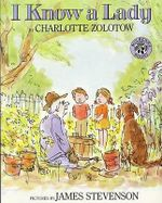I Know a Lady - Charlotte Zolotow