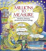 Millions to Measure - David M. Schwartz