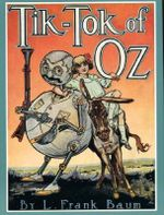 Tik-tok of Oz : Books of Wonder - L. F. Baum