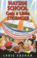 Wayside School Gets a Little Stranger : Wayside School (Hardcover) - Louis Sachar