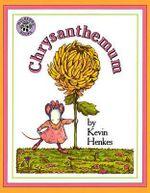 Chrysanthemum - Kevin Henkes