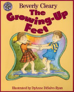 The Growing-up Feet - Beverly Cleary