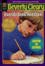 Dear Mr. Henshaw (Spanish Edition Rpkg) : Querido Senor Henshaw :  Querido Senor Henshaw - Beverly Cleary