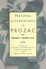 Natural Alternatives to Prozac - Michael T. Murray