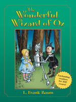 The Wonderful Wizard of Oz : Books of Wonder - L. F. Baum