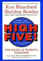 High Five! None of Us Is as Smart as All of Us : The Magic of Working Together - Ken Blanchard