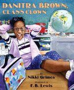 Danitra Brown, Class Clown - Nikki Grimes