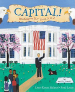 Capital! : Washington D.C. from A to Z - Laura Krauss Melmed