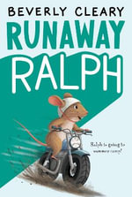 Runaway Ralph : An Epic History of Medicine and Commerce - Beverly Cleary