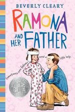 Ramona and Her Father : Ramona Quimby (Hardcover) - Beverly Cleary