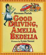 Good Work, Amelia Bedelia - Peggy Parish