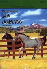 San Domingo : The Medicine Hat Stallion - Marguerite Henry
