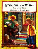 If You Were a Writer - Joan Lowery Nixon