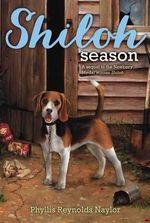 Shiloh Season : Aladdin Fiction - Phyllis Reynolds Naylor