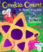 Cookie Count : A Tasty Pop-up - Robert Sabuda