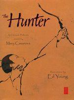 The Hunter - Mary Casanova
