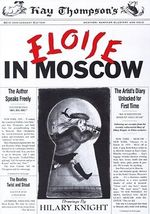 Eloise in Moscow : A Book for Precocious Grown-Ups - Kay Thompson