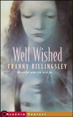 Well Wished - Franny Billingsley