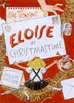 Eloise at Christmastime - Kay Thompson