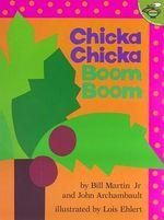 Chicka Chicka Boom Boom - Martin