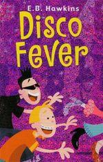 Disco Fever - E. B. Hawkins