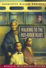 Walking to the Bus-Rider Blues - Robinet Harriette